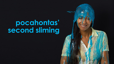 Pocahontas' second sliming